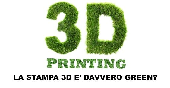 stampa 3d green