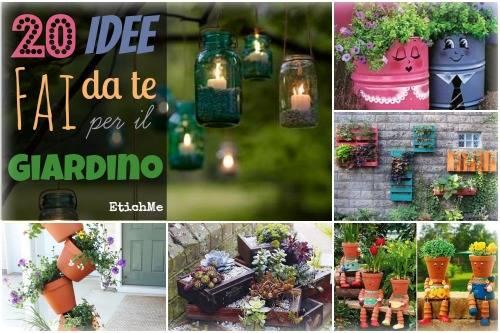 20 Idee Fai Da Te Per Il Giardino Foto Greenme It