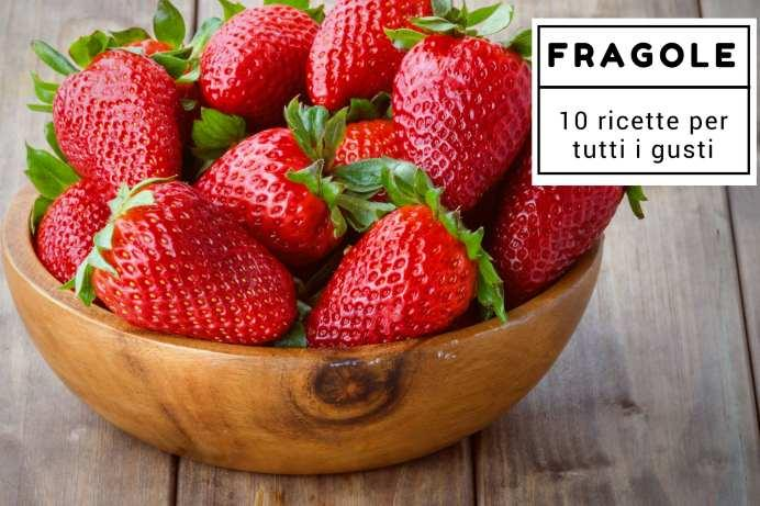ricette fragole