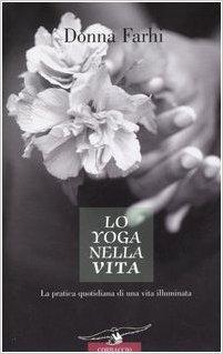 lo yoga nella vita libro