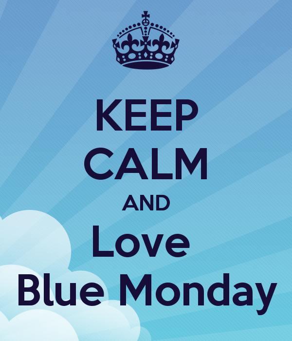 keep calm blue monday