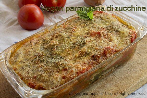parmigiana di zucchine vegan