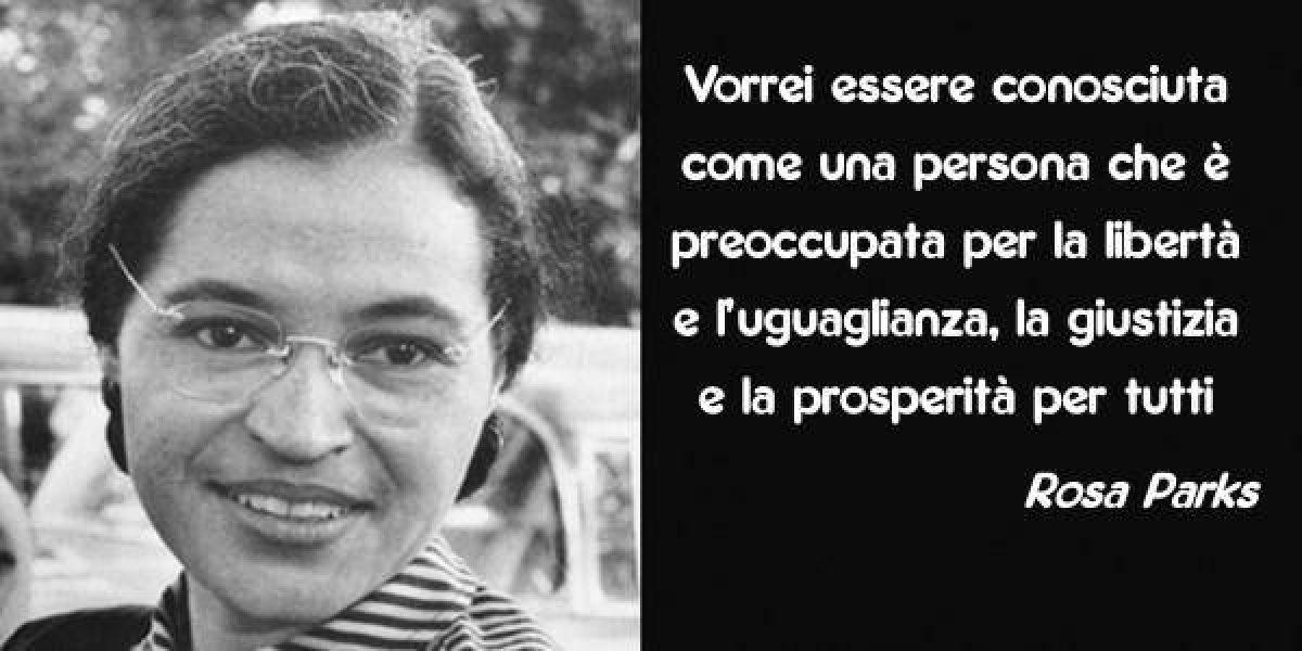 Rosa Parks Biografia E Frasi Della Donna Che Cambio La Storia Con