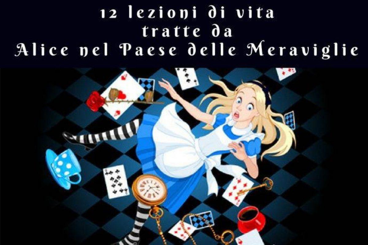 12 Insegnamenti Di Vita Tratti Da Alice Nel Paese Delle Meraviglie