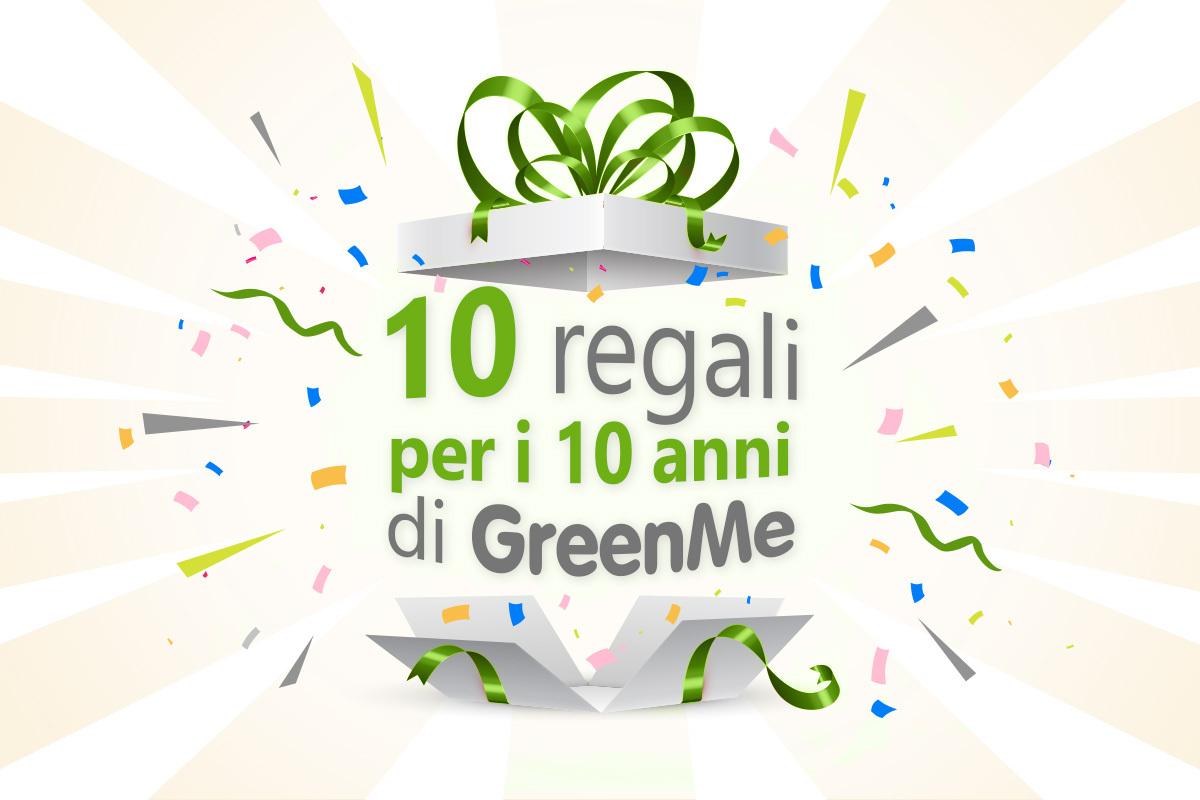10 regali per i 10 anni di GreenMe