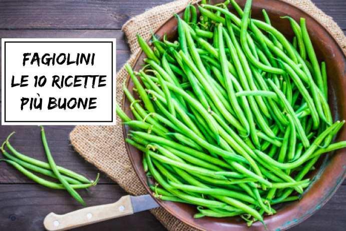 fagiolini ricette